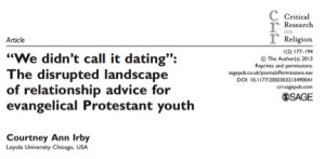 We didn't call it dating: The disrupted landscape of relationship of advice for protestant evangelical youth